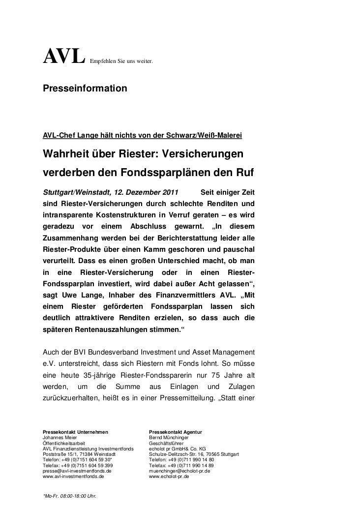 AVL                  Empfehlen Sie uns weiter.PresseinformationAVL-Chef Lange hält nichts von der Schwarz/Weiß-MalereiWahr...