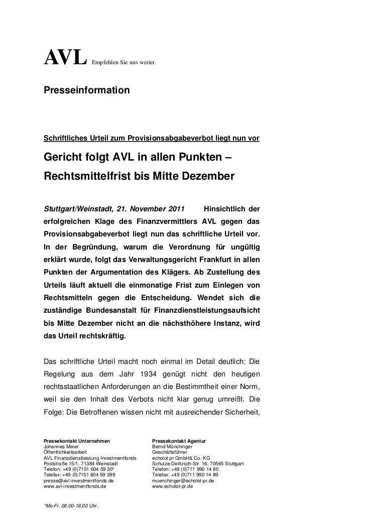 AVL                  Empfehlen Sie uns weiter.PresseinformationSchriftliches Urteil zum Provisionsabgabeverbot liegt nun v...