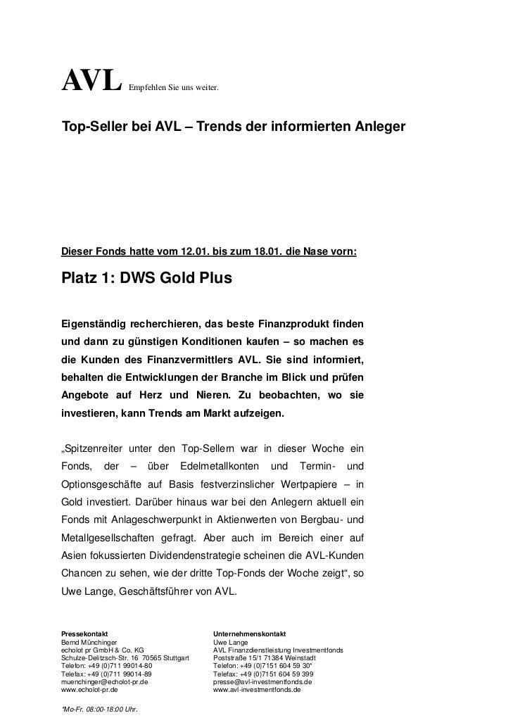 AVL                  Empfehlen Sie uns weiter.Top-Seller bei AVL – Trends der informierten AnlegerDieser Fonds hatte vom 1...