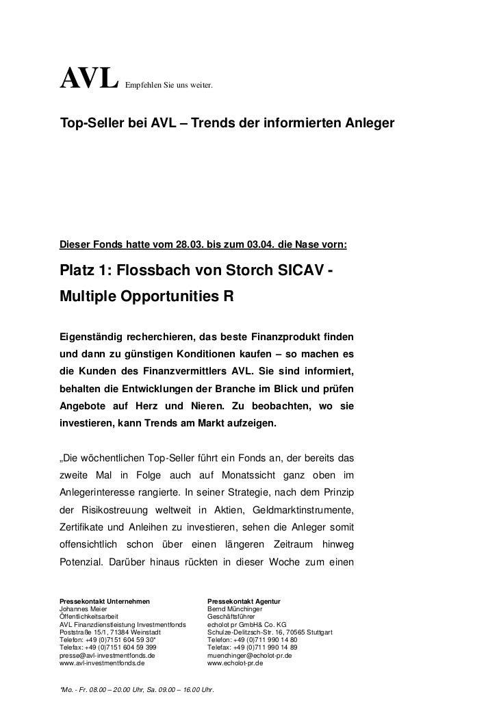 AVL                   Empfehlen Sie uns weiter.Top-Seller bei AVL – Trends der informierten AnlegerDieser Fonds hatte vom ...