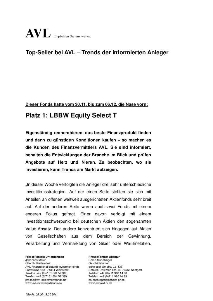 AVL                  Empfehlen Sie uns weiter.Top-Seller bei AVL – Trends der informierten AnlegerDieser Fonds hatte vom 3...