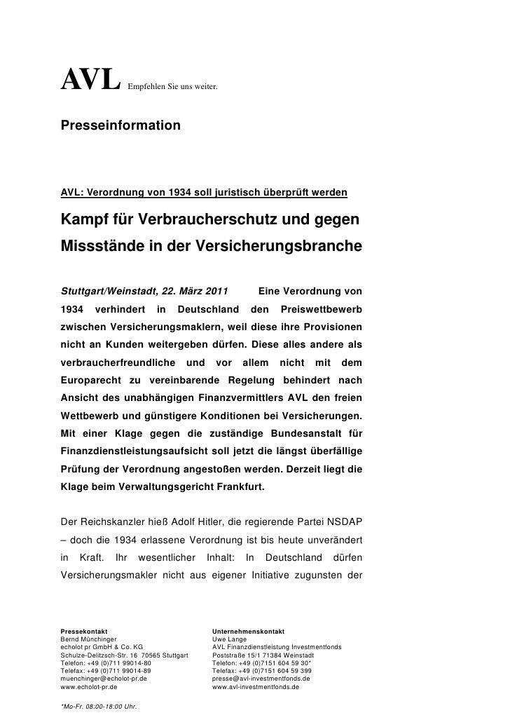 AVL                    Empfehlen Sie uns weiter.PresseinformationAVL: Verordnung von 1934 soll juristisch überprüft werden...