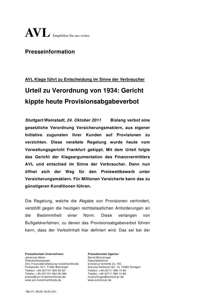 AVL                  Empfehlen Sie uns weiter.PresseinformationAVL Klage führt zu Entscheidung im Sinne der VerbraucherUrt...