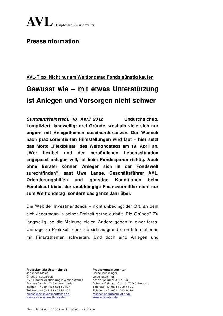 AVL                   Empfehlen Sie uns weiter.PresseinformationAVL-Tipp: Nicht nur am Weltfondstag Fonds günstig kaufenGe...