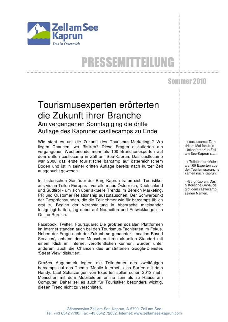 PRESSEMITTEILUNG                                                                      Sommer 2010Tourismusexperten erörter...