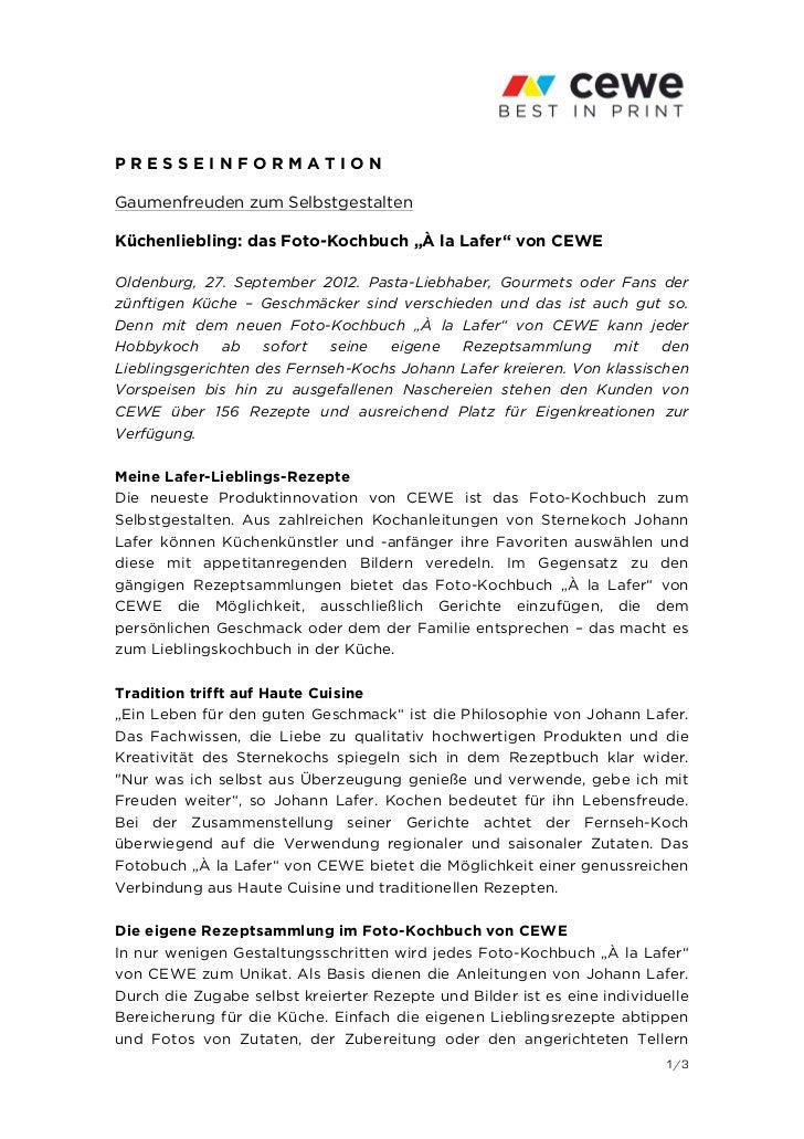 """PRESSEINFORMATIONGaumenfreuden zum SelbstgestaltenKüchenliebling: das Foto-Kochbuch """"À la Lafer"""" von CEWEOldenburg, 27. Se..."""