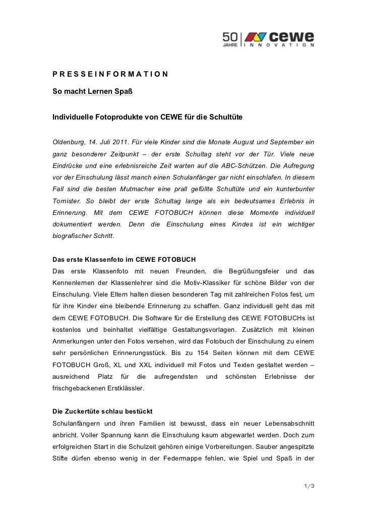 PRESSEINFORMATIONSo macht Lernen SpaßIndividuelle Fotoprodukte von CEWE für die SchultüteOldenburg, 14. Juli 2011. Für vie...