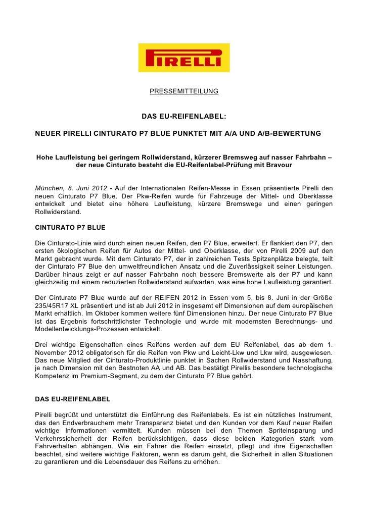 PRESSEMITTEILUNG                                   DAS EU-REIFENLABEL:NEUER PIRELLI CINTURATO P7 BLUE PUNKTET MIT A/A UND ...