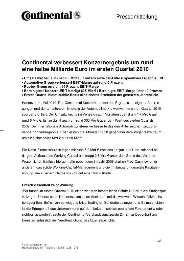 Pressemitteilung                                             -1-Continental verbessert Konzernergebnis um rundeine halbe M...