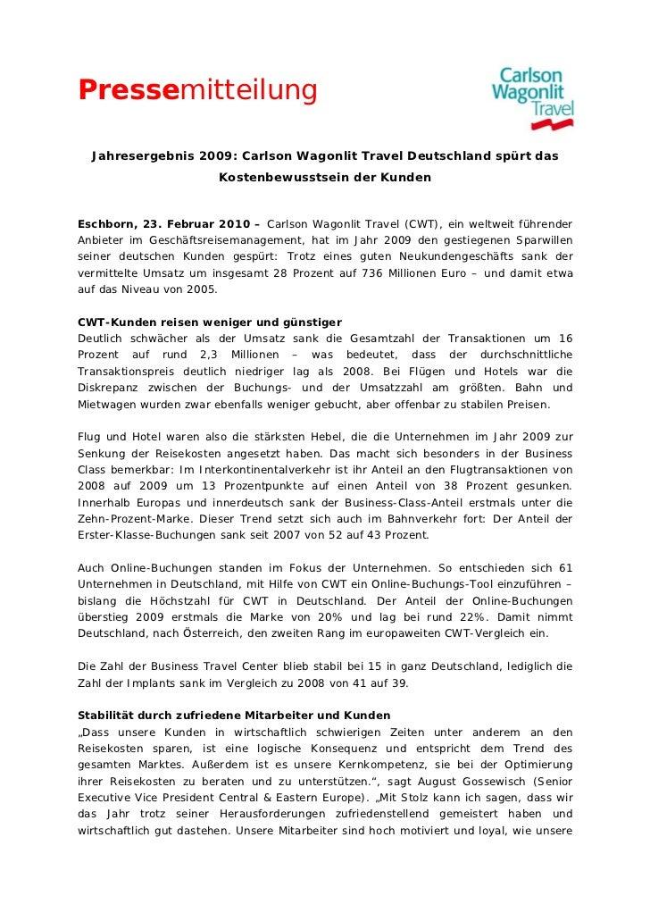 Pressemitteilung  Jahresergebnis 2009: Carlson Wagonlit Travel Deutschland spürt das                         Kostenbewusst...