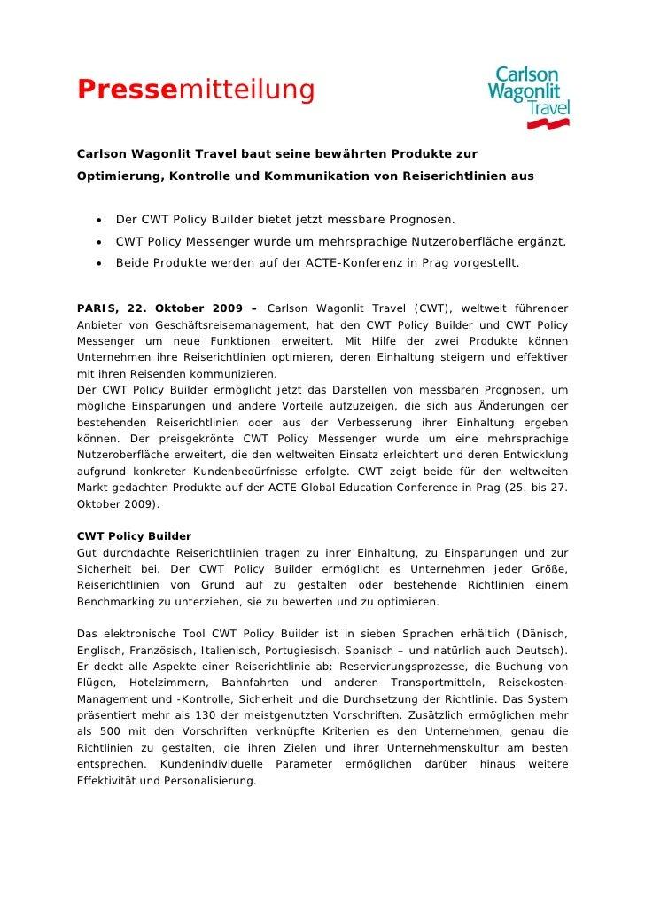 PressemitteilungCarlson Wagonlit Travel baut seine bewährten Produkte zurOptimierung, Kontrolle und Kommunikation von Reis...