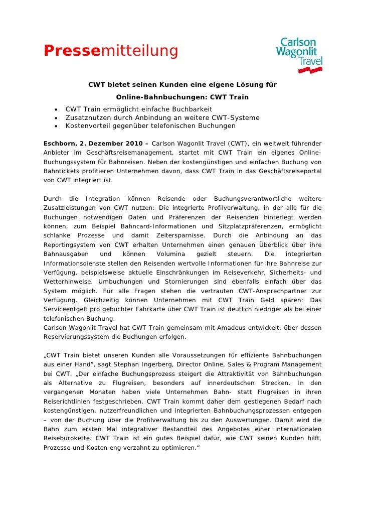 Pressemitteilung              CWT bietet seinen Kunden eine eigene Lösung für                       Online-Bahnbuchungen: ...
