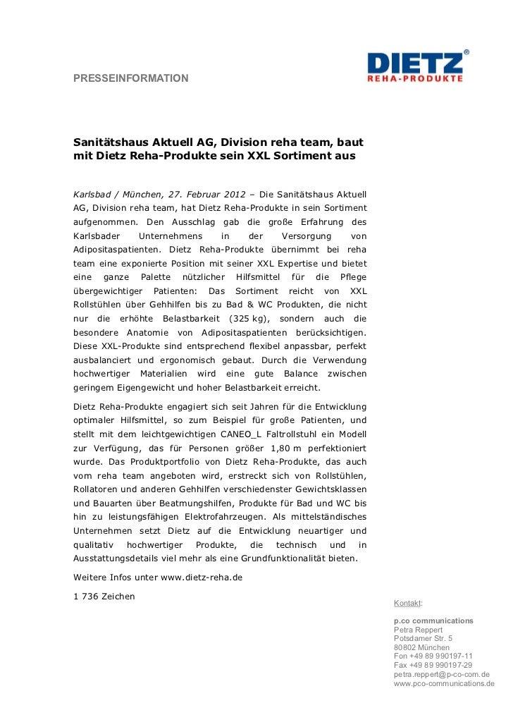 PRESSEINFORMATIONSanitätshaus Aktuell AG, Division reha team, bautmit Dietz Reha-Produkte sein XXL Sortiment ausKarlsbad /...