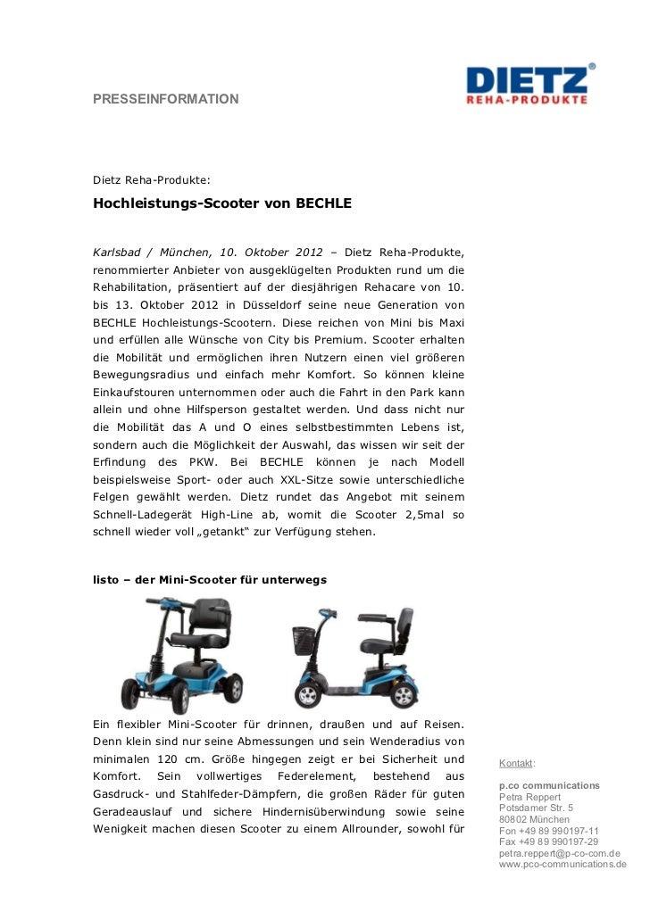 PRESSEINFORMATIONDietz Reha-Produkte:Hochleistungs-Scooter von BECHLEKarlsbad / München, 10. Oktober 2012 – Dietz Reha-Pro...