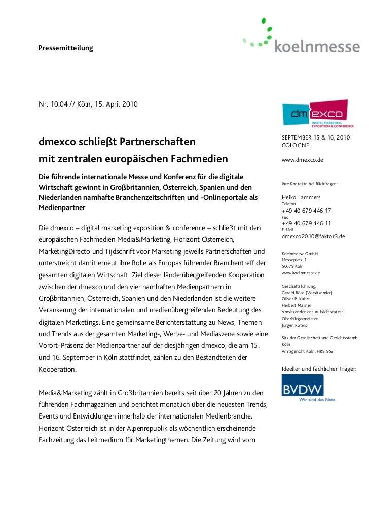 PressemitteilungNr. 10.04 // Köln, 15. April 2010                                                                         ...