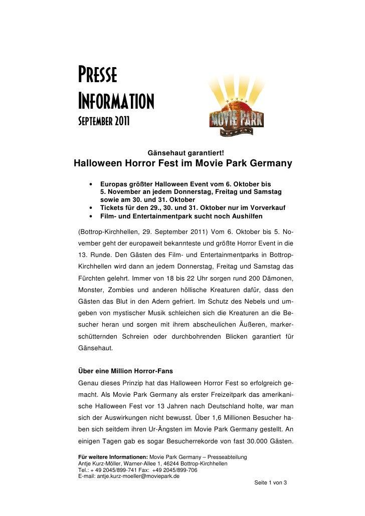 PresseInformationSeptember 2011                         Gänsehaut garantiert!Halloween Horror Fest im Movie Park Germany  ...