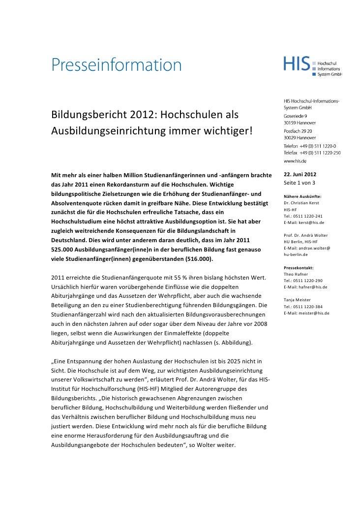 Bildungsbericht 2012: Hochschulen alsAusbildungseinrichtung immer wichtiger!MitmehralseinerhalbenMillionS...