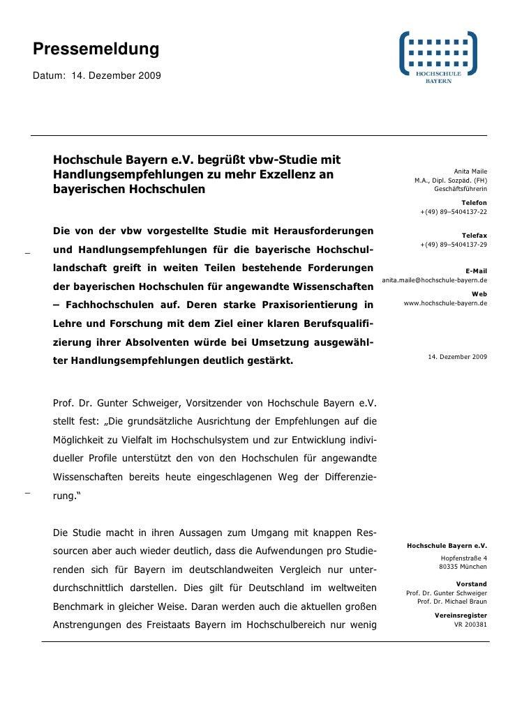 Pressemeldung    Datum: 14. Dezember 2009       Hochschule Bayern e.V. begrüßt vbw-Studie mit       Handlungsempfehlungen ...