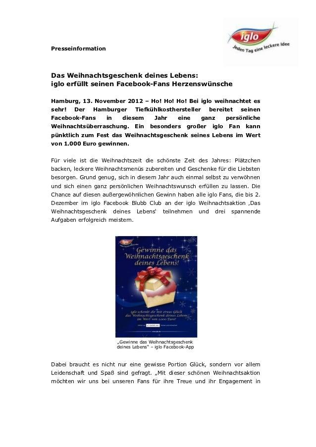 PresseinformationDas Weihnachtsgeschenk deines Lebens:iglo erfüllt seinen Facebook-Fans HerzenswünscheHamburg, 13. Novembe...