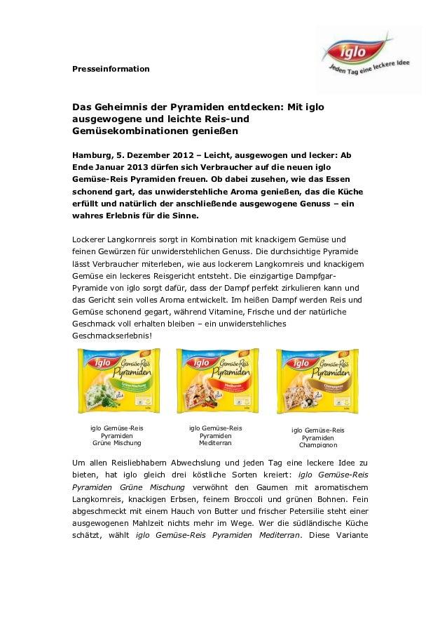 PresseinformationDas Geheimnis der Pyramiden entdecken: Mit igloausgewogene und leichte Reis-undGemüsekombinationen genieß...
