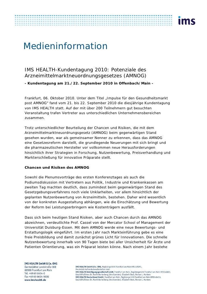 MedieninformationIMS HEALTH-Kundentagung 2010: Potenziale desArzneimittelmarktneuordnungsgesetzes (AMNOG)- Kundentagung am...