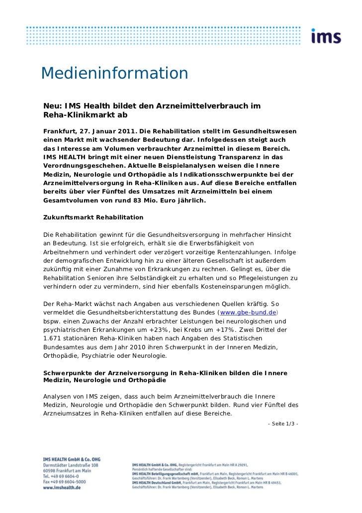 MedieninformationNeu: IMS Health bildet den Arzneimittelverbrauch imReha-Klinikmarkt abFrankfurt, 27. Januar 2011. Die Reh...