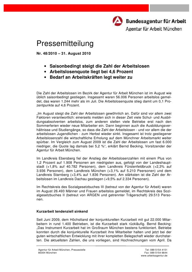 PressemitteilungNr. 48/2010 – 31. August 2010     • Saisonbedingt steigt die Zahl der Arbeitslosen     • Arbeitslosenquote...