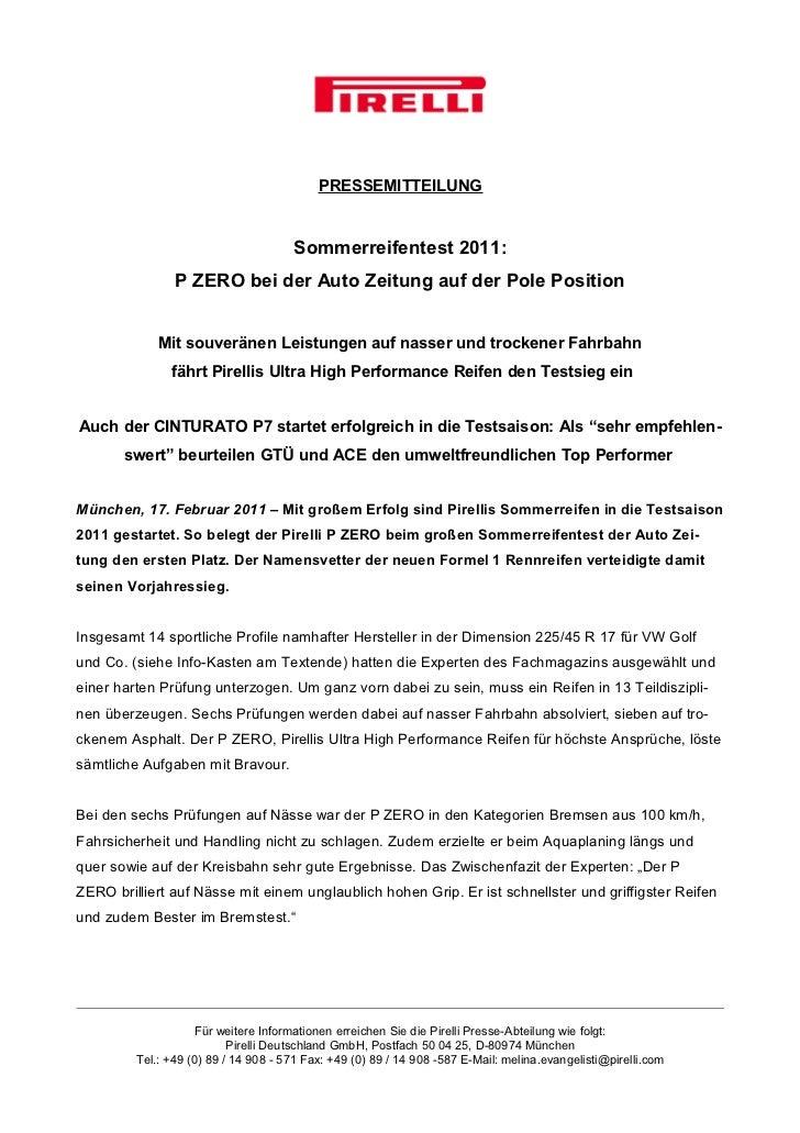 PRESSEMITTEILUNG                                      Sommerreifentest 2011:                P ZERO bei der Auto Zeitung au...