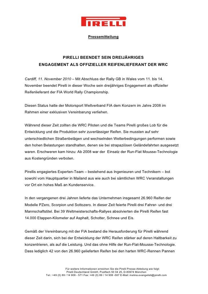 Pressemitteilung                          PIRELLI BEENDET SEIN DREIJÄHRIGES        ENGAGEMENT ALS OFFIZIELLER REIFENLIEFER...