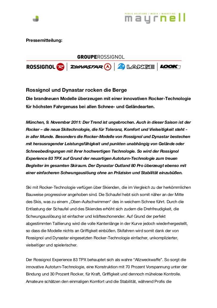 Pressemitteilung:Rossignol und Dynastar rocken die BergeDie brandneuen Modelle überzeugen mit einer innovativen Rocker-Tec...