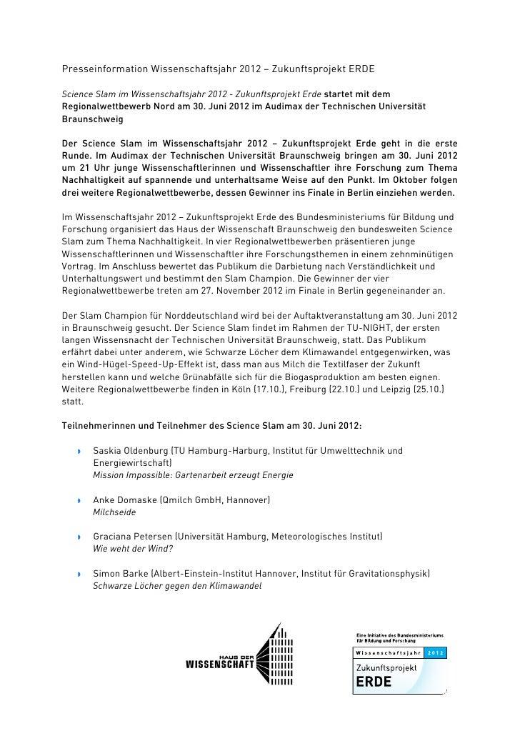 Presseinformation Wissenschaftsjahr 2012 – Zukunftsprojekt ERDEScience Slam im Wissenschaftsjahr 2012 - Zukunftsprojekt E...