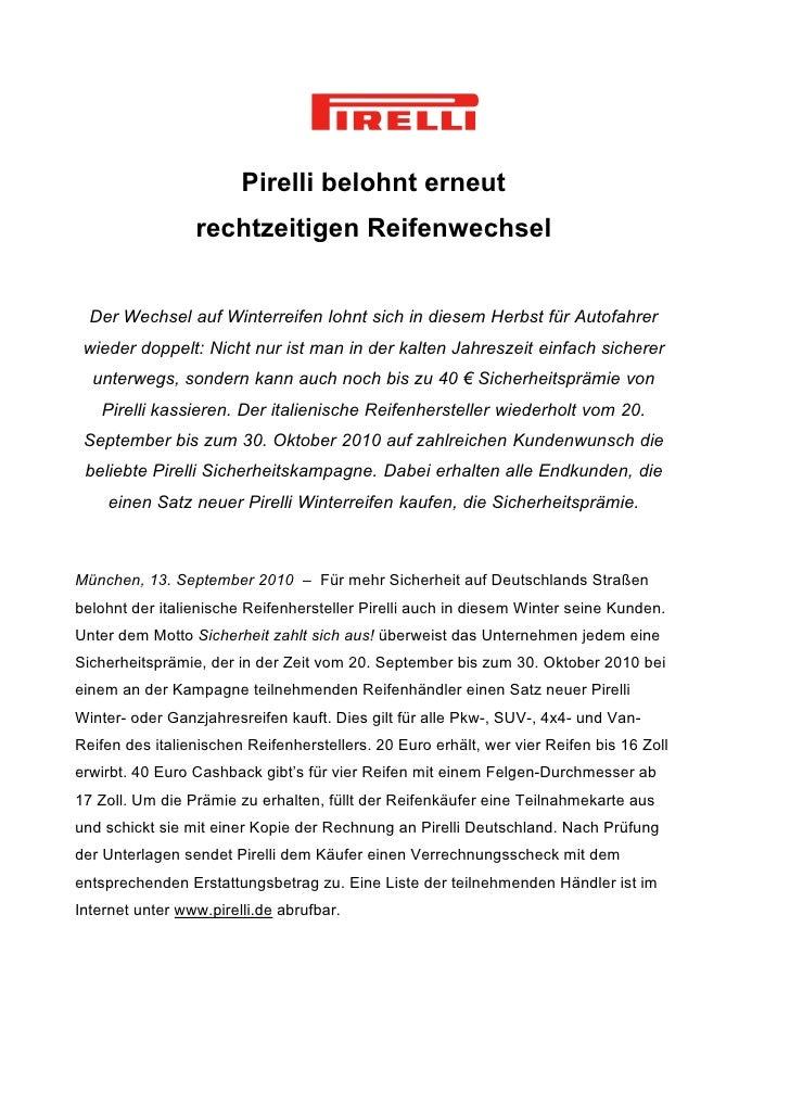 Pirelli belohnt erneut                 rechtzeitigen Reifenwechsel  Der Wechsel auf Winterreifen lohnt sich in diesem Herb...