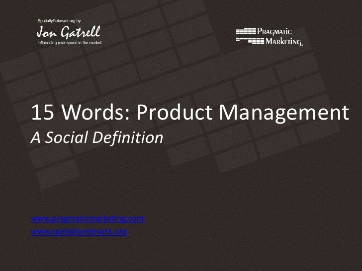 Product Management: A Social Definition