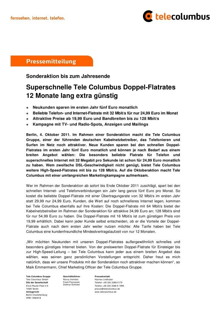 PressemitteilungSonderaktion bis zum JahresendeSuperschnelle Tele Columbus Doppel-Flatrates12 Monate lang extra günstig+  ...