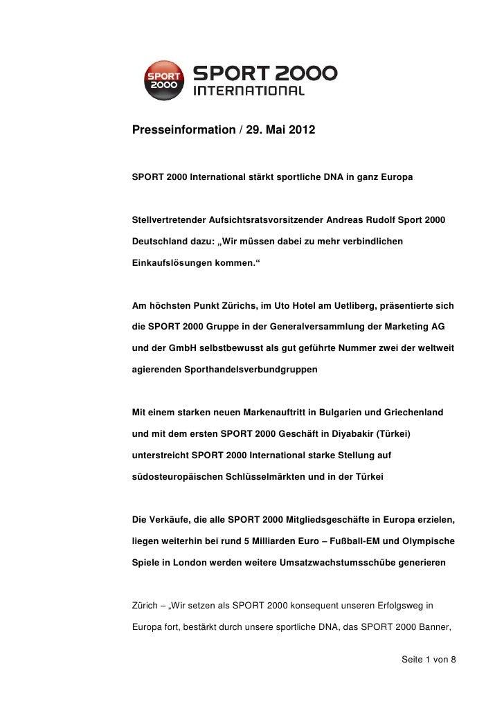 Presseinformation / 29. Mai 2012SPORT 2000 International stärkt sportliche DNA in ganz EuropaStellvertretender Aufsichtsra...