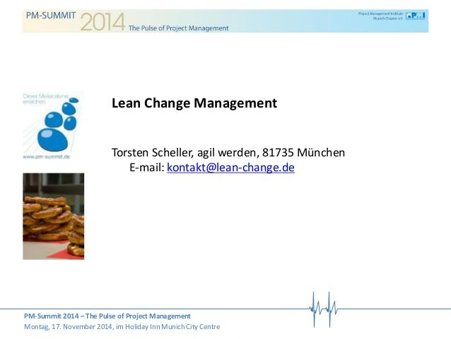 PM-Summit 2014 – The Pulse of Project Management  Montag, 17. November 2014, im Holiday Inn Munich City Centre  Lean Chang...