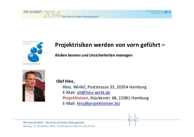 PM‐Summit 2014 – The Pulse of Project Management Montag, 17. November 2014, im Holiday Inn Munich City Centre Projektrisik...