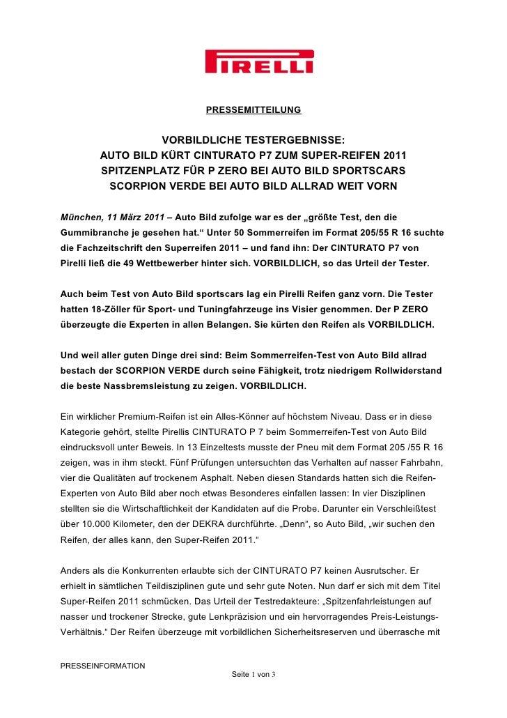PRESSEMITTEILUNG                   VORBILDLICHE TESTERGEBNISSE:         AUTO BILD KÜRT CINTURATO P7 ZUM SUPER-REIFEN 2011 ...