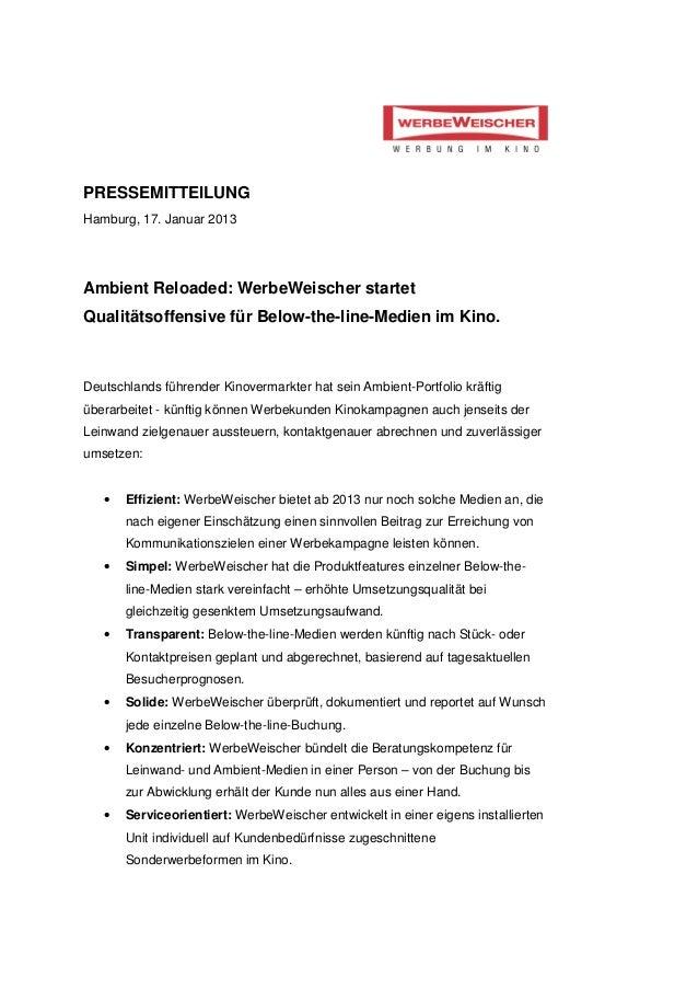 PRESSEMITTEILUNGHamburg, 17. Januar 2013Ambient Reloaded: WerbeWeischer startetQualitätsoffensive für Below-the-line-Medie...