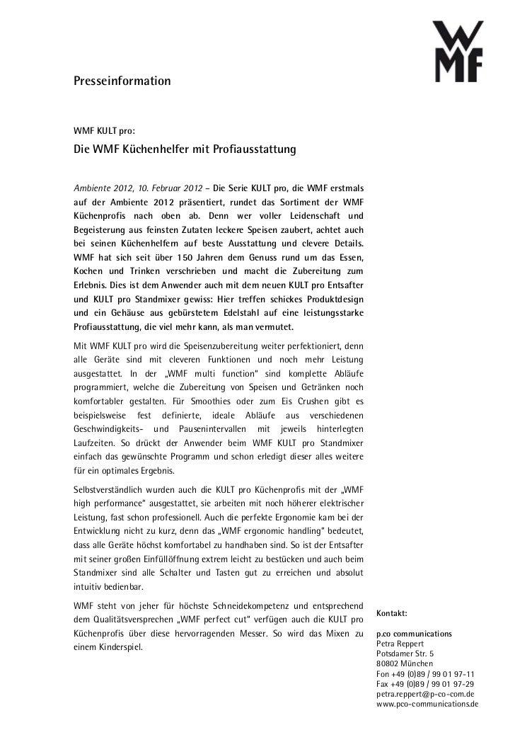 PresseinformationWMF KULT pro:Die WMF Küchenhelfer mit ProfiausstattungAmbiente 2012, 10. Februar 2012 – Die Serie KULT pr...