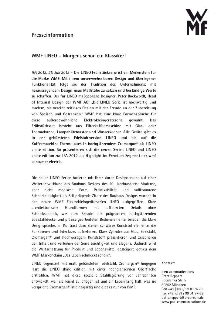 PresseinformationWMF LINEO – Morgens schon ein Klassiker!IFA 2012, 25. Juli 2012 – Die LINEO Frühstückserie ist ein Meilen...