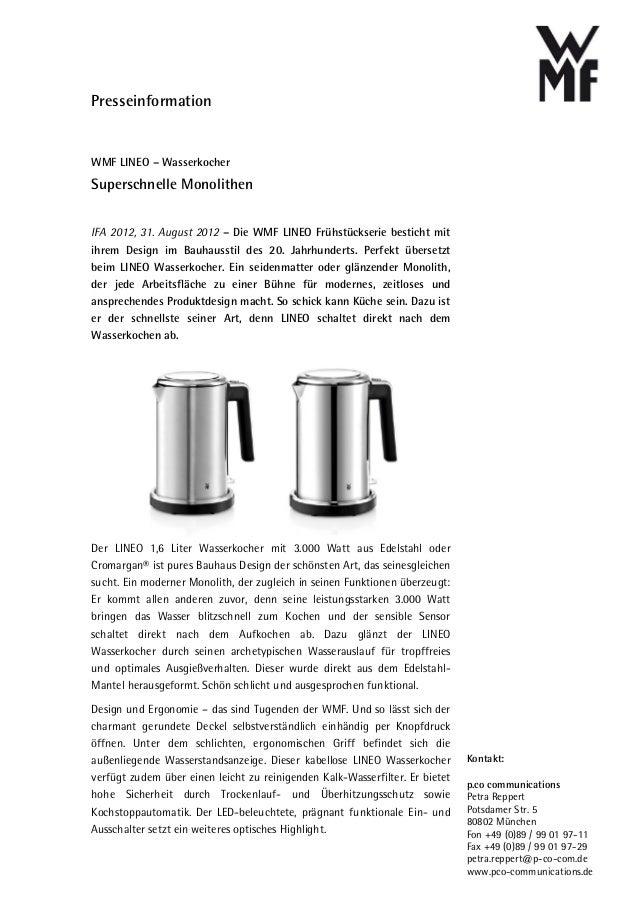 PresseinformationWMF LINEO – WasserkocherSuperschnelle MonolithenIFA 2012, 31. August 2012 – Die WMF LINEO Frühstückserie ...