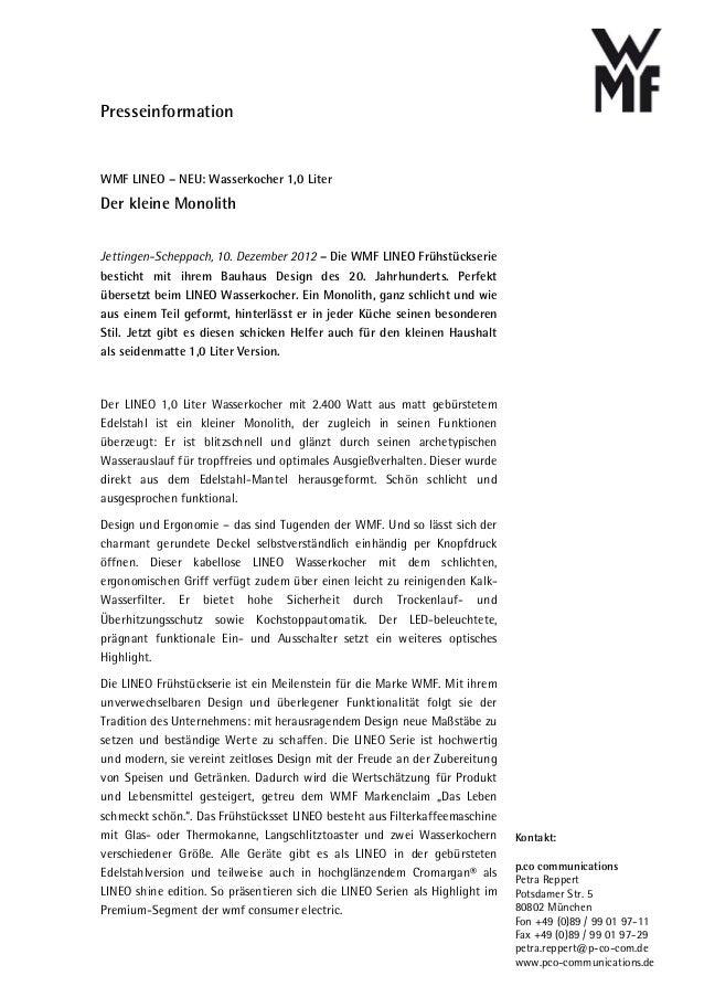PresseinformationWMF LINEO – NEU: Wasserkocher 1,0 LiterDer kleine MonolithJettingen-Scheppach, 10. Dezember 2012 – Die WM...