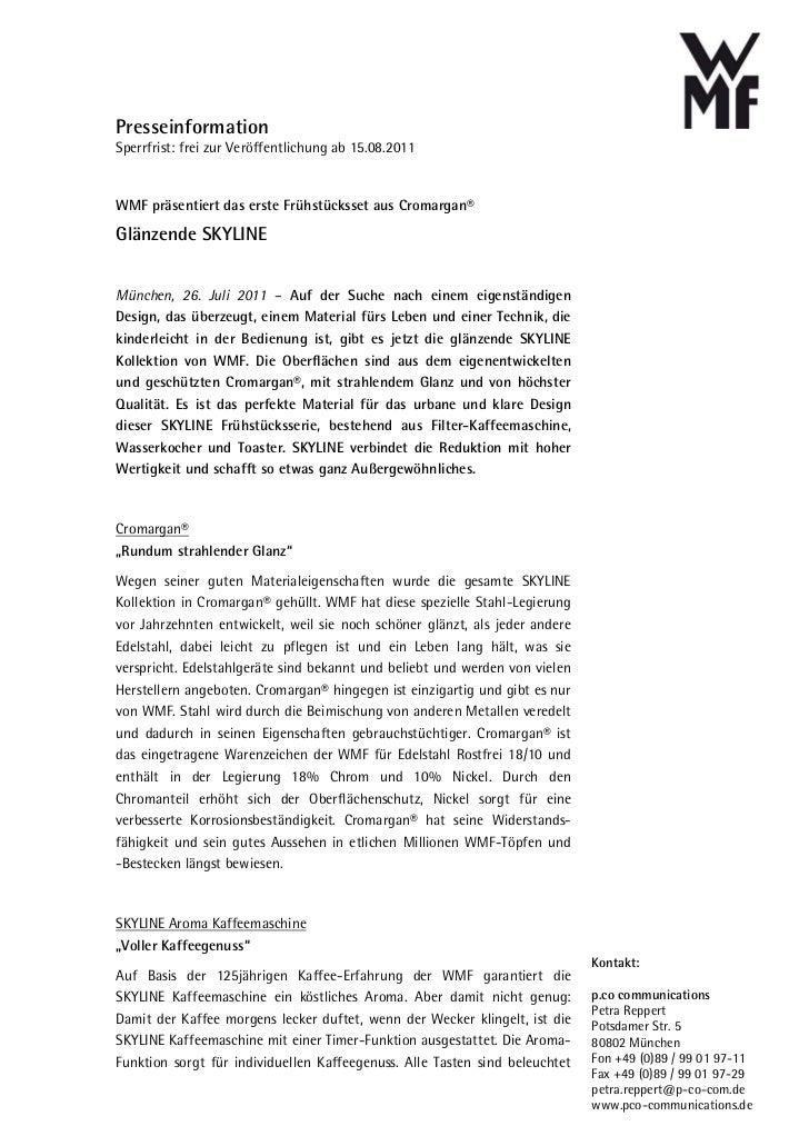PresseinformationSperrfrist: frei zur Veröffentlichung ab 15.08.2011WMF präsentiert das erste Frühstücksset aus Cromargan®...