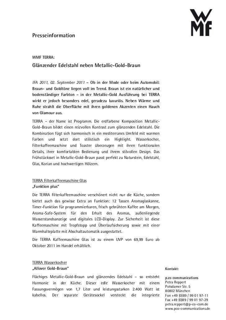 PresseinformationWMF TERRA:Glänzender Edelstahl neben Metallic-Gold-BraunIFA 2011, 02. September 2011 – Ob in der Mode ode...