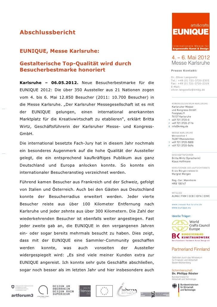 AbschlussberichtEUNIQUE, Messe Karlsruhe:Gestalterische Top-Qualität wird durchBesucherbestmarke honoriert                ...