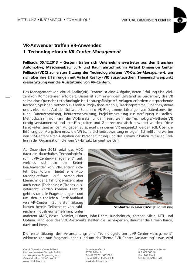 MITTEILUNG • INFORMATION • COMMUNIQUÉ  VR-Anwender treffen VR-Anwender: 1. Technologieforum VR-Center-Management Fellbach,...