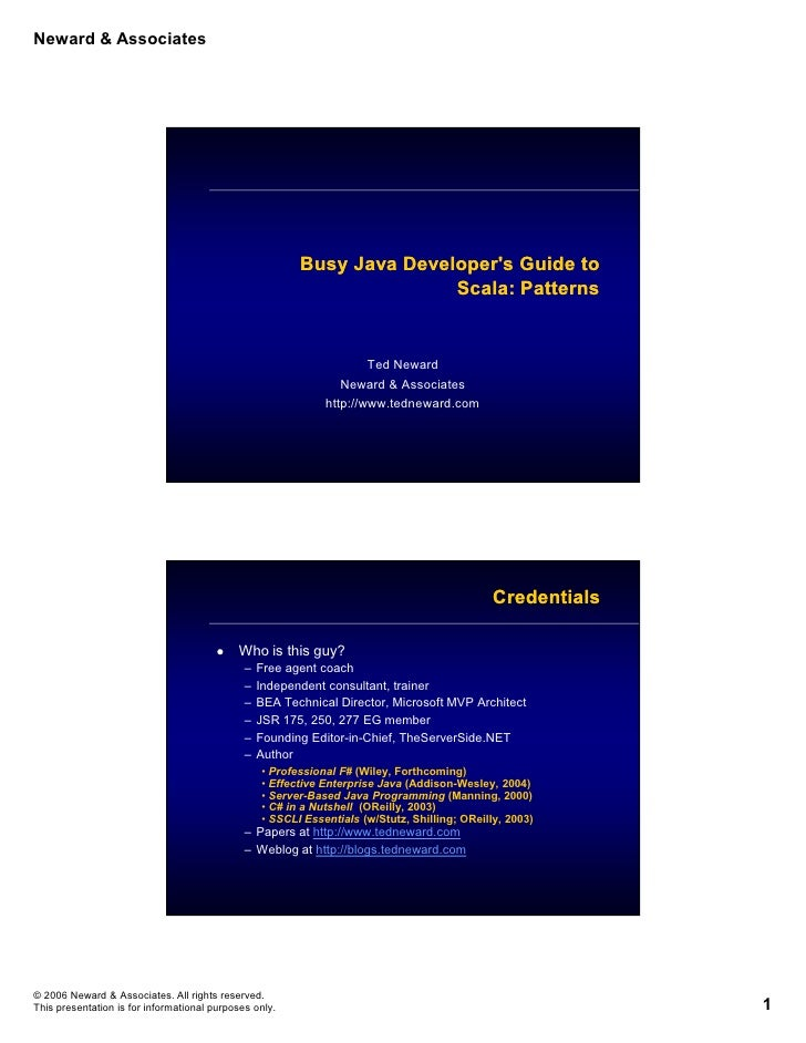 Neward & Associates                                                              Busy Java Developer's Guide to           ...