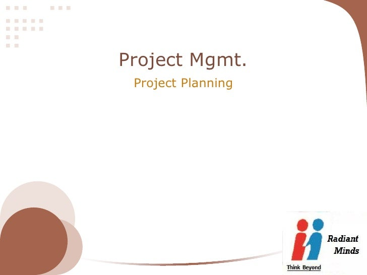 Project Mgmt. Project Planning