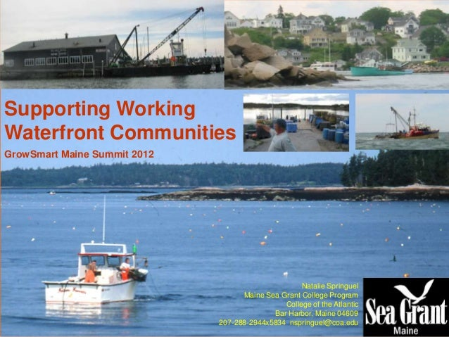 Supporting WorkingWaterfront CommunitiesGrowSmart Maine Summit 2012                                                    Nat...